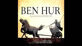 Ben Hur (Das komplette Hörbuch) nach Motiven von Lew Wallace