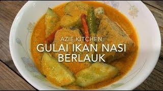 Detail recipe, please click my blog link at http://www.aziekitchen.com/2019/08/gulai-ikan-nasi-berlauk-kelantan.html Please follow me at : Instagram aziekitchen ...