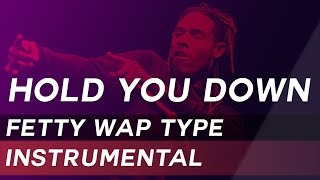 "[SOLD] Fetty Wap Type Beat - ""Hold You Down"" | Prod. by OT BEATZ"