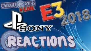 Sony Conference Reactions (E3 2018) - Controller Rollers Live