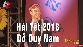 HÀI TẾT ĐỖ DUY NAM 2018 - GẶP CƯỚP NGÀY CUỐI NĂM - TẾT ĐOÀN VIÊN 2018