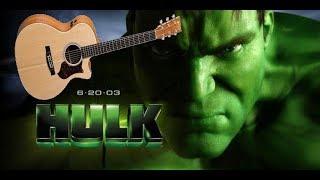 Download Hulk 2003 Danny Elfman theme in acoustic guitar