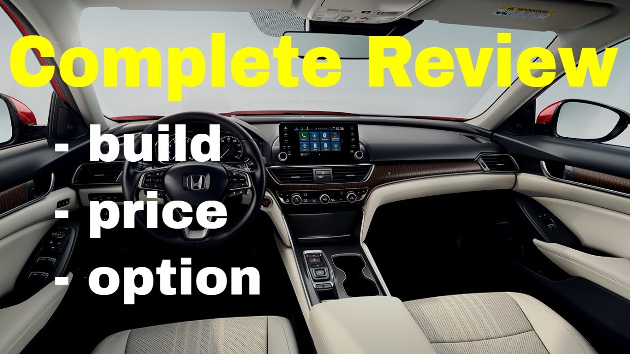 2018 Honda Accord EX   Build U0026 Price Review   Features, Trims, Specs    Better Than U002718 Camry?