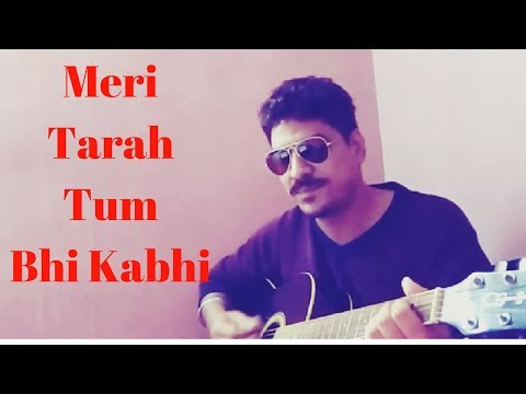 Meri Tarah Tum Bhi - Kya Yehi Pyaar Hai  Guitar Cover   Aftab Shivdasani & Ameesha Patel  
