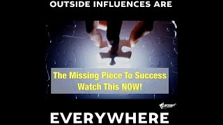 Outside Influences Impact Your Success - Adam Ginsberg - Watch NOW!