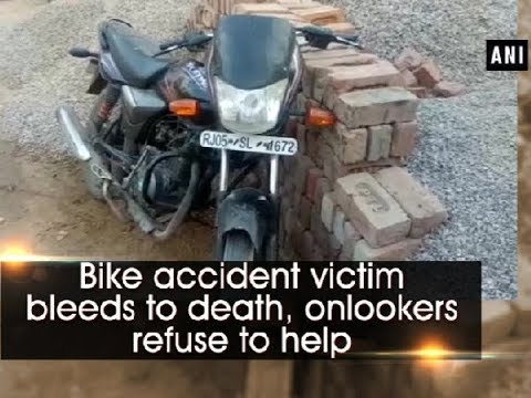 Bike accident victim bleeds to death, onlookers refuse to help – Rajasthan News