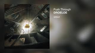 DROELOE - Push Through