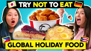 Try To Resist Eating International Holiday Foods