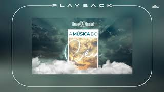 Daniel e Samuel - A Música do Céu | Playback