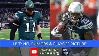 Carson Wentz Injury, NFL Rumors, Melvin Gordon, NFL News And NFL Playoff Picture For AFC & NFC
