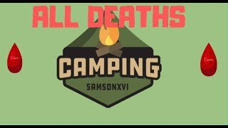 Camping 1 - All Deaths l ROBLOX   [REUPLOADED}