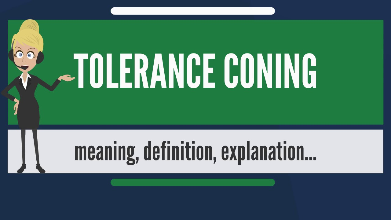 What is tolerance