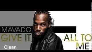 Mavado - Give It All To Me + Lyrics