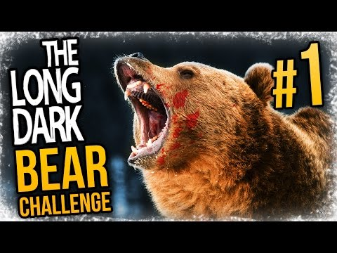"HUNTED BY A BEAR - The Long Dark ""The Hunted"" Challenge - #1"