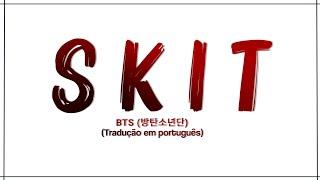 BTS - Skit (Tradução/ legendado)