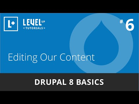Drupal 8 Basics #6 - Editing Our Content