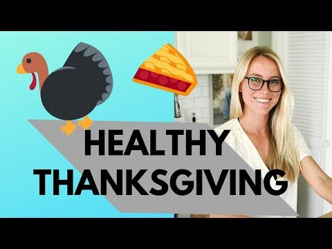 HEALTHY THANKSGIVING: 5 Tips from a Nutritionist
