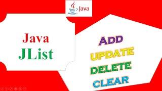 Java JList  - Add,Update,Delete,Clear Full