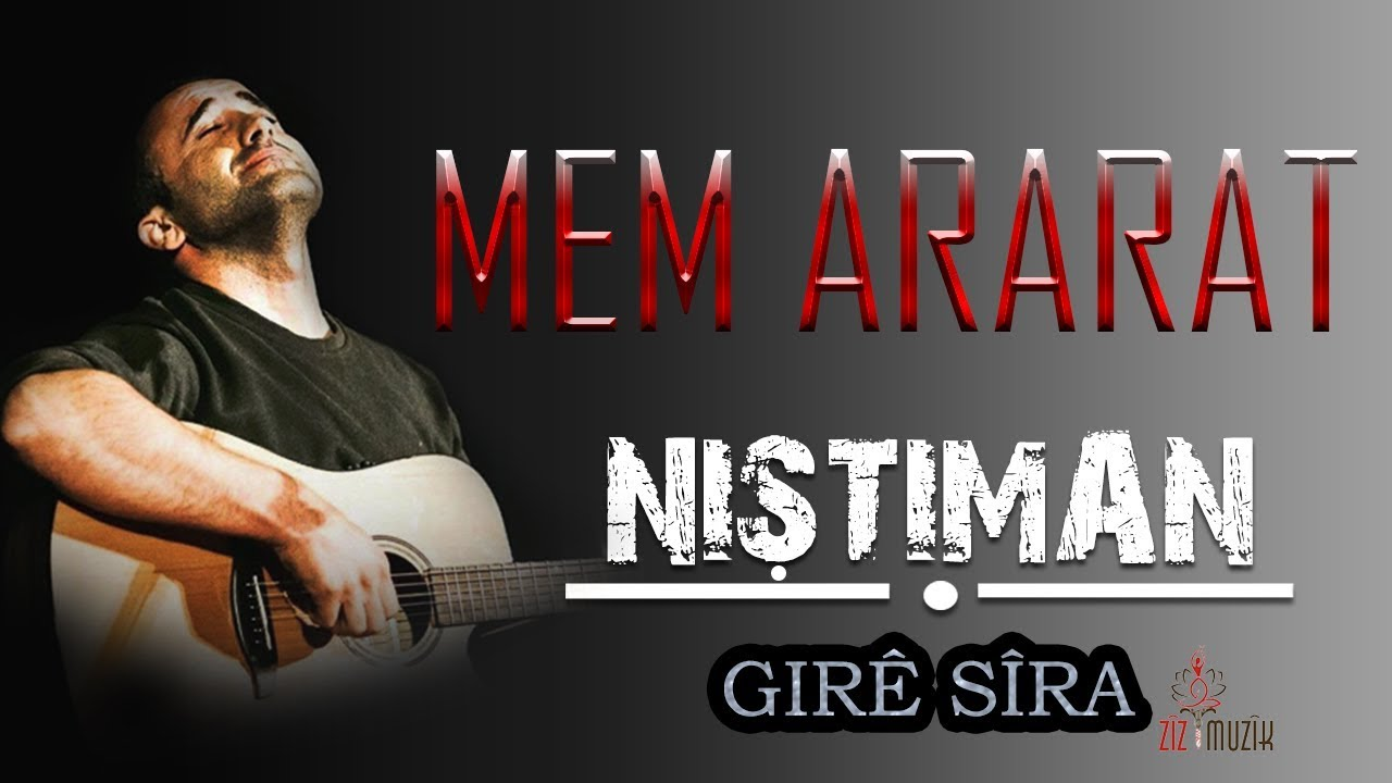 Download Mem ARARAT - Girê Sîra (Kurdish Folk Song)