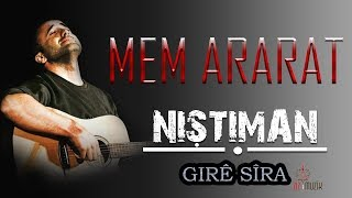 Mem ARARAT - Girê Sîra (Kurdish Folk Song)