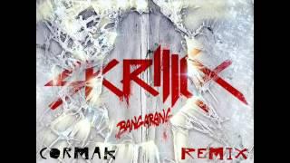 Skrillex - 'BANGARANG' (Cormak Remix)