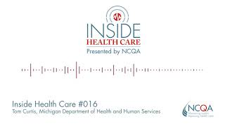 Inside Health Care Episode #016: Michigan's Department of Health and Human Services Tom Curtis
