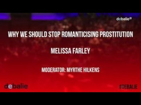 Why we should stop romanticising prostitution - Melissa Farley