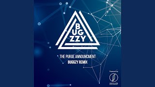 the-purge-announcement-bugzzy-remix
