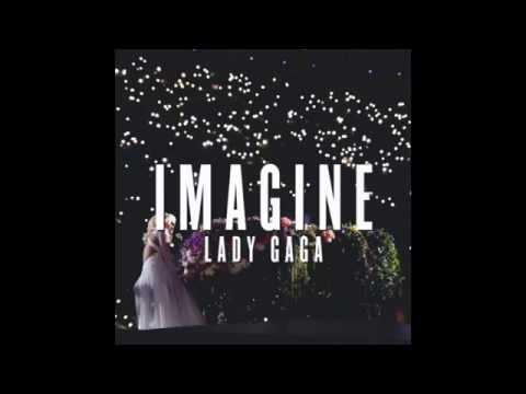Lady Gaga - Imagine (Studio Version HQ) + Download