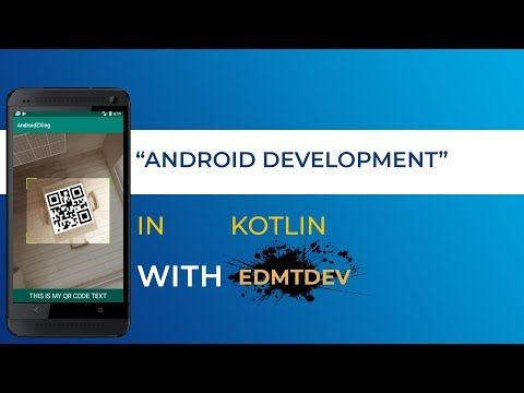 Kotlin Android Tutorial - Read QR Code With ZXing