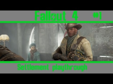 Fallout 4 Settlement Playthrough - Part 1 Minutemen