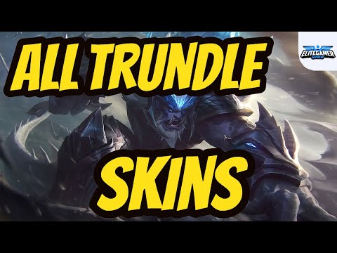 All Trundle Skins Spotlight League of Legends Skin Review
