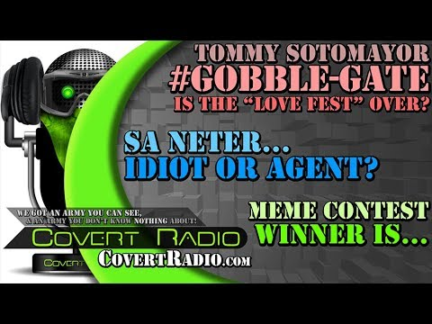 Sotomayor's #GOBBLE-GATE SCANDAL! Sa Neter - IDIOT OR AGENT? MEME WINNER CHOSEN!