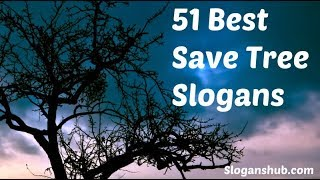 "Top 51 Slogans on""SAVETREES"" in English /slogans for your exams/CCE PATERN"