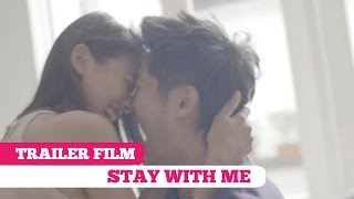 Video Trailer Film #2: Stay With Me -- Boy William, Ully Triani download MP3, 3GP, MP4, WEBM, AVI, FLV Mei 2018