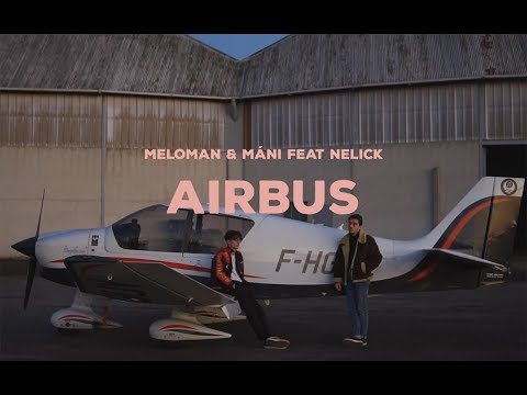 Youtube: Meloman & Máni – Airbus (feat. Nelick)