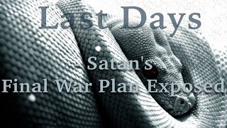 David Wilkerson - Satan's Final War Plan Exposed | Must Hear