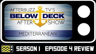 Below Deck Mediterranean Season 1 Episode 4 Review & After Show | AfterBuzz TV