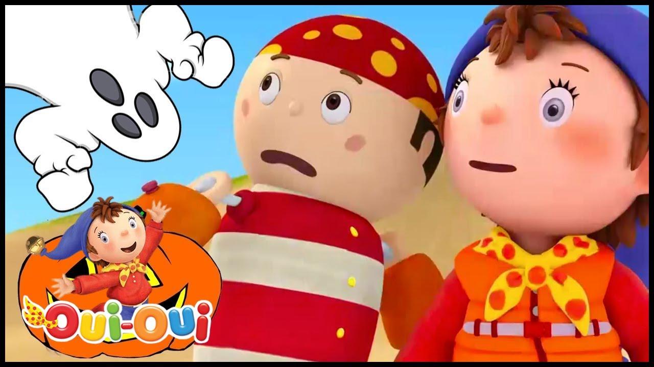 Oui oui officiel compilation sp ciale de halloween les pirates dessin anime complet en - Le dessin anime oui oui ...