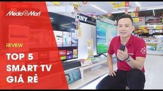 Top 5 Smart TV giá rẻ như TV thường
