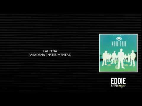KAHITNA - PASADENA (INSTRUMENTAL)