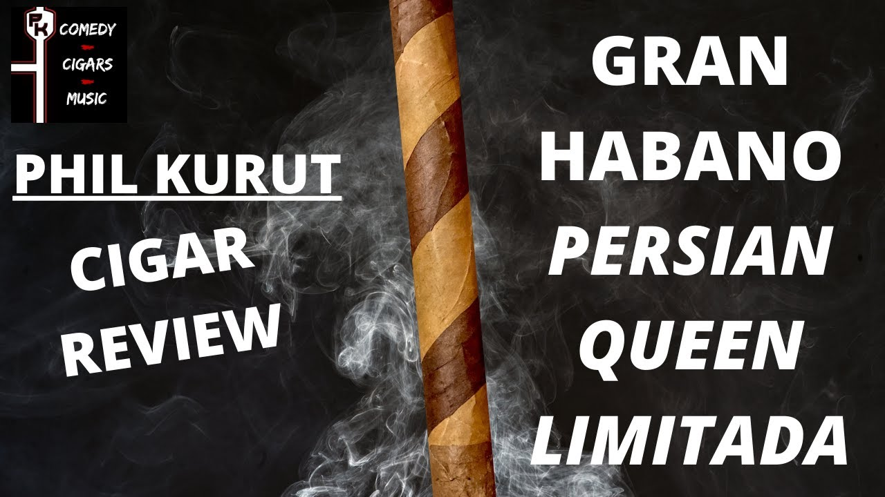 GRAN HABANO PERSIAN QUEEN LIMITADA CIGAR REVIEW