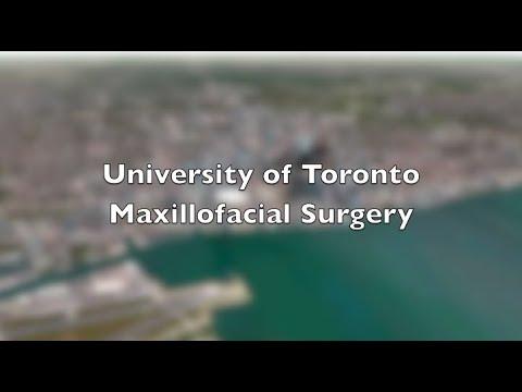 University of Toronto, Maxillofacial Surgery