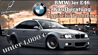 BMW 3er E46 Kaufberatung - Typische Probleme| G Performance