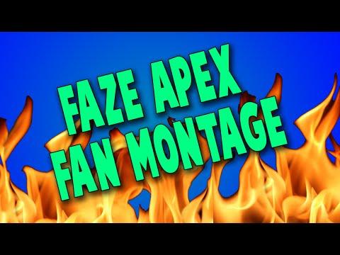 FaZe Apex FAN MONTAGE