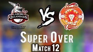 Lahore Qalandars vs Islamabad United | Super Over | Islamabad United Won | HBL PSL 2018