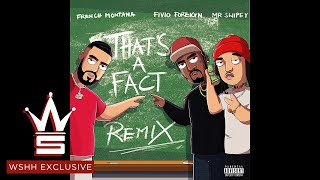 """French Montana - """"That's A Fact"""" (Remix) ft. Fivio Foreign, Swipey (Official Audio - WSHH Exclusive)"""