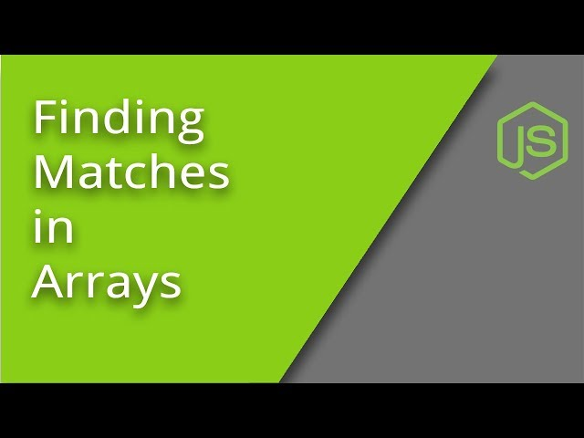 Finding Matches in Arrays
