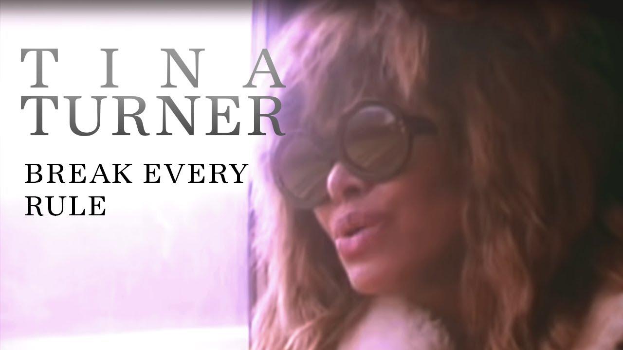 Tina Turner Break Every Rule Youtube