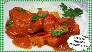 How To Cook SPICY AFRICAN CHICKEN PEANUT STEW  Stewed Chicken